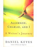 Algernon, Charlie, and I – A Writer's Journey