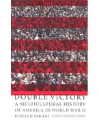 Double Victory – A Multicultural History of America in World War II