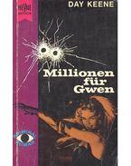 Millionen für Gwen