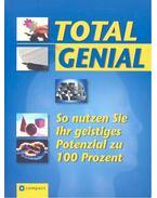 Total Genial – So nutzen Sie ihr geistiges Potenzial zu 100 Prozent