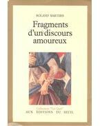 Fragments d'un discours amoreux