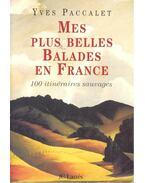 Mes plus belles balades en France – 100 itinéraires sauvages