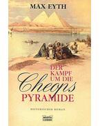 Der Kampf um die Cheops Pyramide