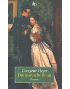 Die spanische Braut (Eredeti cím: The Spanish Bride)
