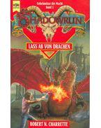 Shadowrung 1.: Lass ab von Drachen (Eredeti cím: Never Deal with a Dragon)