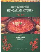 The Traditional Hungarian Kitchen – 133 Traditional Recipes