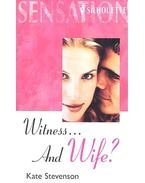 Witness... and Wife?