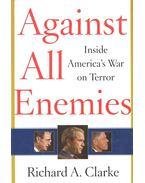 Against All Enemies – Inside America's War on Terror