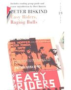 Easy Riders, Raging Bulls: How the Sex 'n' Drugs 'n' Rock 'n' Roll Generation saved Hollywood – With group guide and introduction