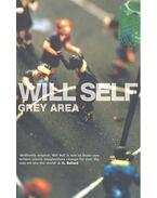 Grey Area - SELF, WILL