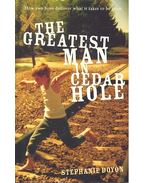 The Greatest Man in Cedar Hole