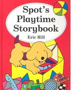 Spot's Playtime Storybook - HILL, ERIC
