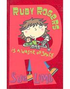 Ruby Rogers Is a Waste of Space