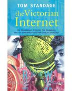 The Victorian Internet – The Remarkable Story of the Telegraph and the Nineteenth Century's Online Pioneers
