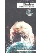 Postmodern Encounters – Einstein and the Total Eclipse