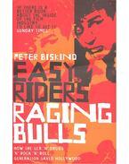 Easy Riders, Raging Bulls: How the Sex 'n' Drugs 'n' Rock 'n' Roll Generation Saved Hollywood