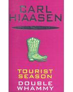 Tourist Season; Double Whammy