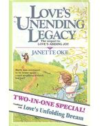 Love Comes Softly #5 – Love's Unending Legacy; Love Comes Softly #6 – Love's Unfolding Dream