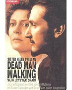 Dead Man Walking – Sein letzter Gang