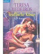 Teuflische Küsse (Titel des Originals: A Kiss to Remember)