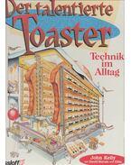 Der talentierte Toaster – Technik im Alltag