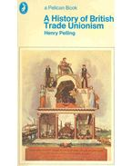 A History of British Trade Unionism