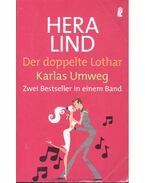 Der doppelte Lothar – Karlas Umweg