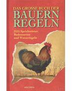 Das große Buch der Bauernregeln – 3333 Sprichwörter, Redensarten und Wetterregeln