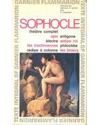 Théâtre complet de Sophocle – Ajax; Antigone; Oedipe Roi; Électre; Les Trachiniennes; Philoctète; Oedipe a Colone; Les Limiers