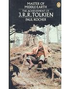 Master of Middle-Earth – The Achivement of J.R.R. Tolkien