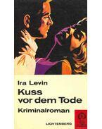 Kuss vor dem Tode (Eredeti cím: A Kiss Before Dying)