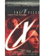 The X Files – Fight the Future
