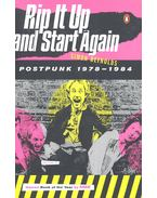 Rip It Up and Start Again – Postpunk 1978-1984
