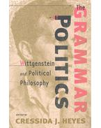 The Grammar of Politics – Wittgenstein and Political Philosophy