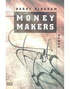 Money Makers – Német nyelvű!