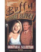 Buffy the Vampire Slayer - Unnatural Selection