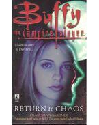 Buffy the Vampire Slayer – Return to Chaos