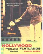 Hollywood Flatlands – Animation, Critical Theory and the Avant-Garde