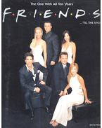 Friends – The One With All Ten Years