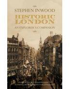 Historic London - An Explorer's Companion