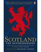 Scotland: The Autobiography - 2.000 Years of Scottish History by Those Who Saw it Happen