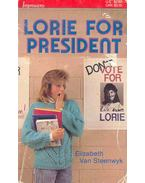 Lorie for President
