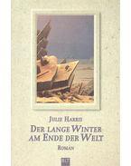 Der lange Winter am Ende der Welt