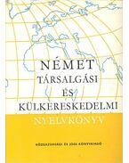 Német társalgási és külkereskedelmi nyelvkönyv