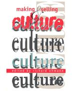 Making and Selling Culture