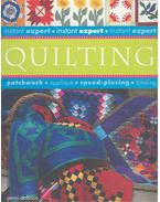 Instant Expert – Quilting – Patchwork, Applique, Speed-Piecing, Binding