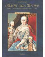 Macht und Mythos – Die grossen Dynastien – Die Habsburger