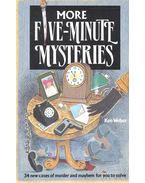 More Five Minutes Mysteries – 34 Cases of Murder and Mayhem for You to Solve
