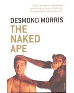 The Naked Ape -  A Zoologist's Study of the Human Animal