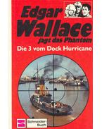 Edgar Wallace jagt das Phantom - Die 3 vom Dock Hurricane